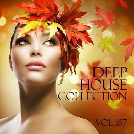 Deep House Collection Vol. 187 (2018)