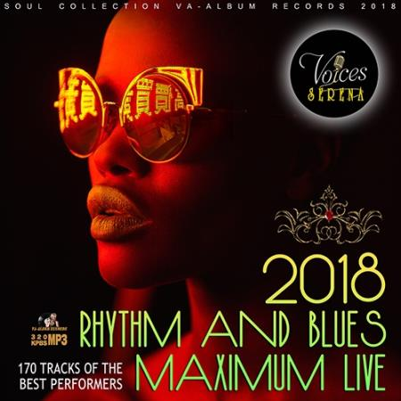 Rhythm And Blues: Maximum Live (2018)