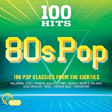100 Hit - 80s Pop (5CD) (2017)