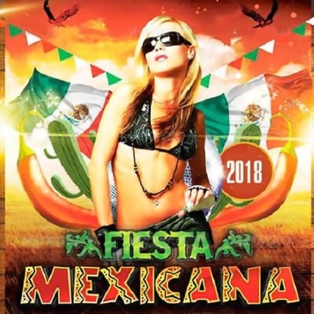 Fiesta Mexicana (2018) Mp3