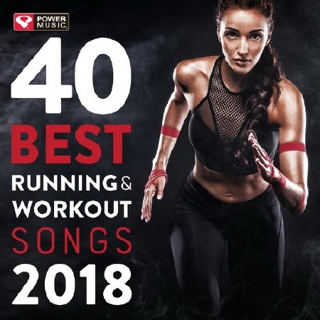 Power Music Workout - 40 Best Running and Workout Songs 2018 (2018) FLAC