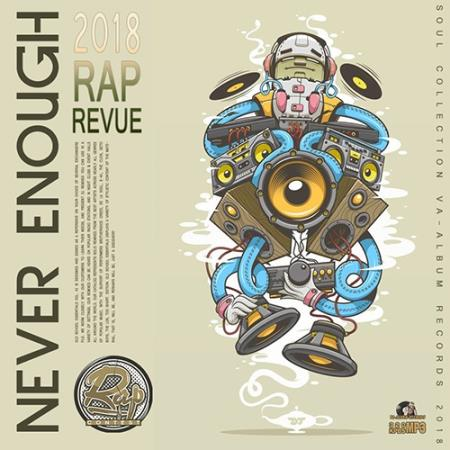 Never Enough: Rap Revue (2018)