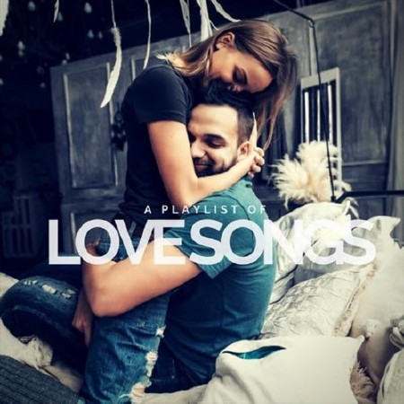 A Playlist of Love Songs (2018) Mp3