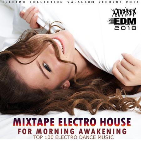 Mixtape Electro House For Morning Awakeining (2018)