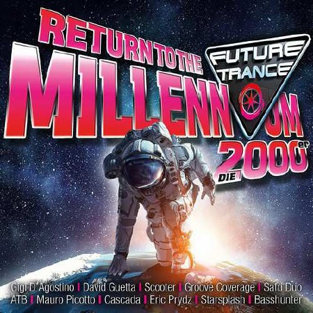 Future Trance - Return to the Millennium 2000er (3CD) (2018)