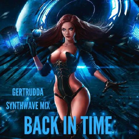 Back In Time (Synthwave Mix) (2018) Mp3
