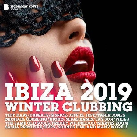 Ibiza 2019 Winter Clubbing (2018) Mp3