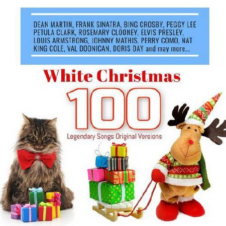 White Christmas 100 Legendary Songs Original Versions (2018)