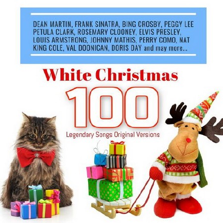 White Christmas: 100 Legendary Songs Original Versions (2018) Mp3