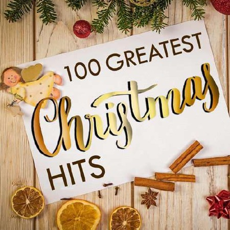 100 Greatest Christmas Hits (2018)