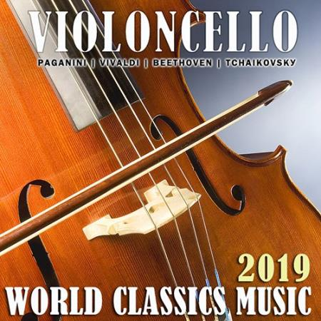 Violoncello: World Classics Music (2019)