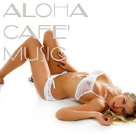 Aloha Cafe Music (2019) Mp3