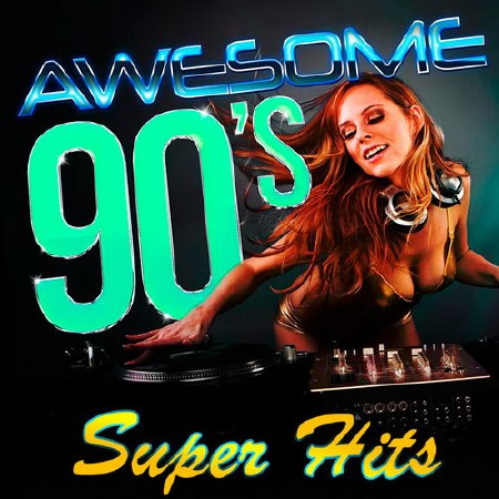 Awesome 90s Super Hits (2019)