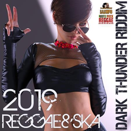 Dark Thunder Riddim (2019)