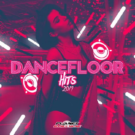 Dancefloor Hits 2019 (2019) Mp3