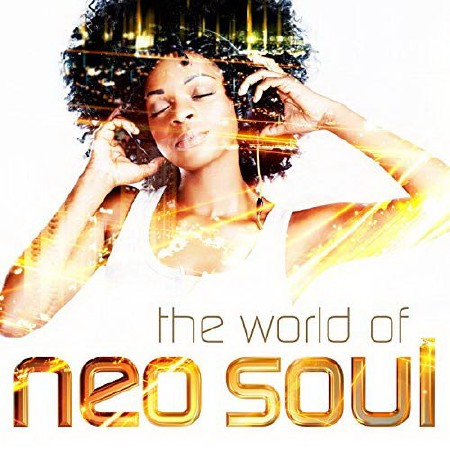 The World of Neo Soul (2019)