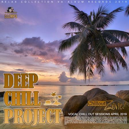 Deep Chill Projeckt: Vocal Chillout Session (2019)