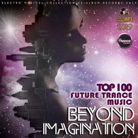 Beyond Magination: Future Trance Music (2019)