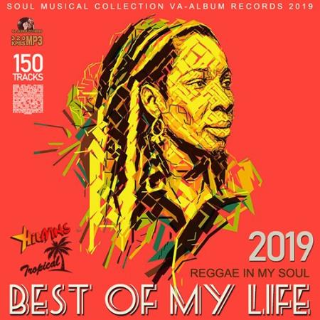 Best Of My Life: Reggae In My Soul (2019)