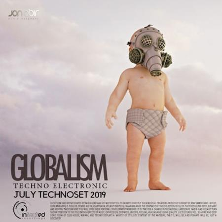 Globalism: July Techno Set (2019)