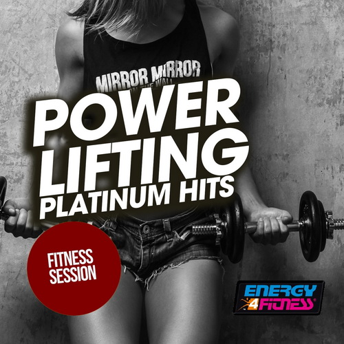 Power Lifting Platinum Hits Fitness Session (2019)