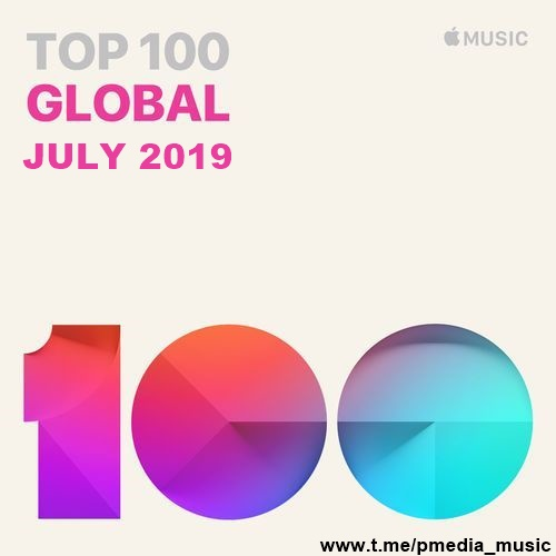Top 100 Global for July (2019)