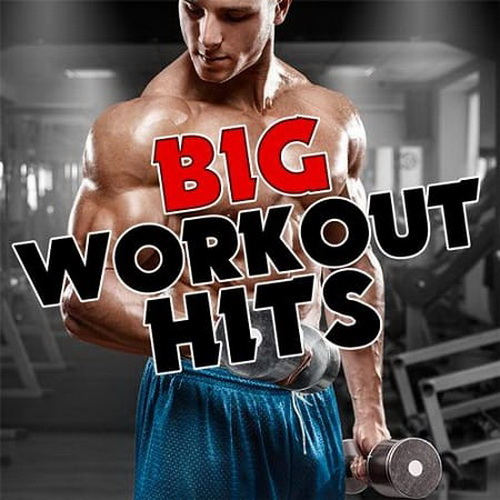 Big Workout Hits (2019)