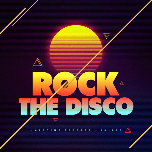 Rock the Disco (2018) FLAC