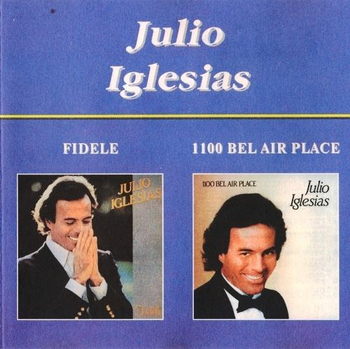 Julio Iglesias - Fidele And 1100 Bel Air Place (1995) FLAC