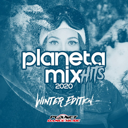 Planeta Mix Hits 2020: Winter Edition (2019)