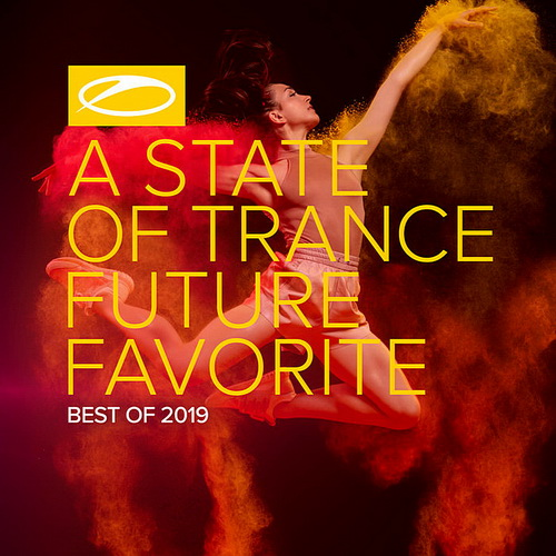 A State Of Trance: Future Favorite Best Of 2019 (2019)