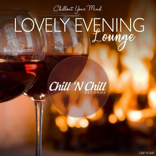 Lovely Evening Lounge (Chillout Your Mind) (2019) FLAC