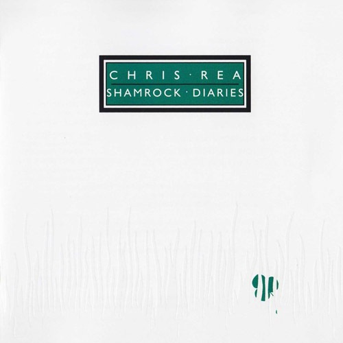 Chris Rea - Shamrock Diaries (2CD) (1985) Deluxe Edition, Remastered 2019 FLAC