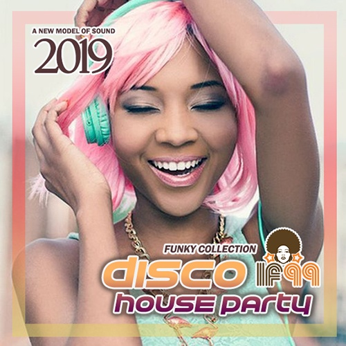 Disco House Party (2019)