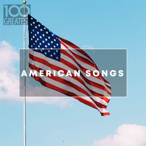 100 Greatest American Songs (2019)