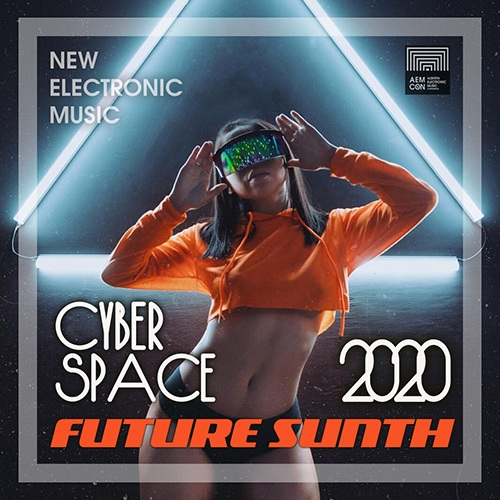 Cyber Space: Future Synth Electronic (2020)