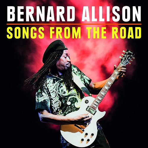 Bernard Allison - Songs From The Road (Live) (2020)