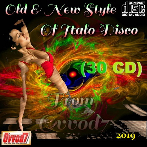 Old And New Style Of Italo Disco Vol. 01-30 (2019)