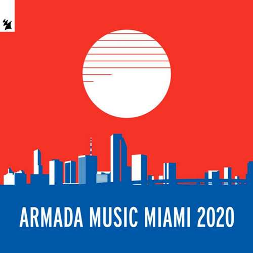 Armada Music Miami (Extended Versions) (2020)