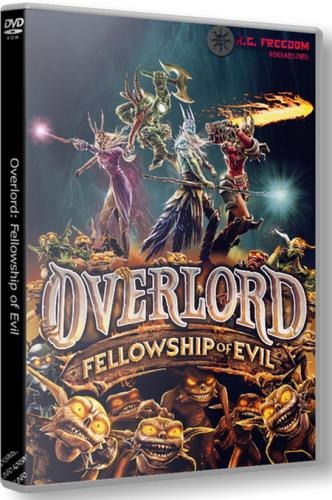 Overlord: Fellowship of Evil [v 1.0.15.4016] (2015) PC | RePack от R.G. Freedom