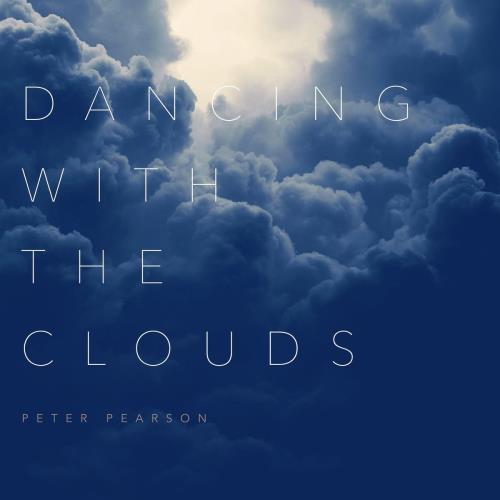 Peter Pearson - Dancing with the Clouds (2019) FLAC