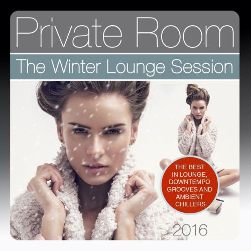 Private Room - The Winter Lounge Session (2016) FLAC