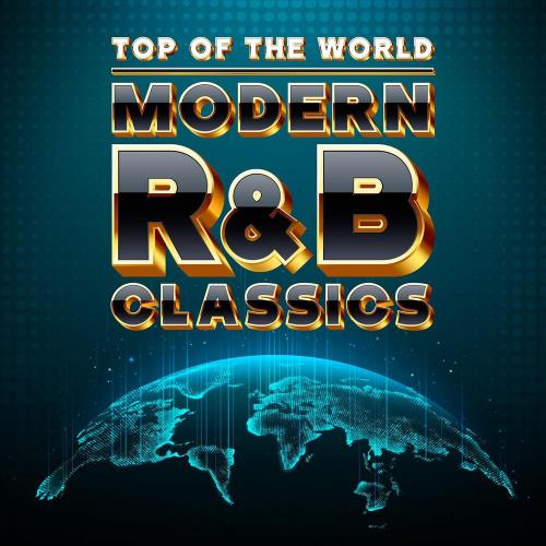 Top of the World: Modern RnB Classics (2020) FLAC