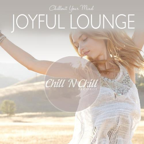 Joyful Lounge: Chillout Your Mind (2020) FLAC