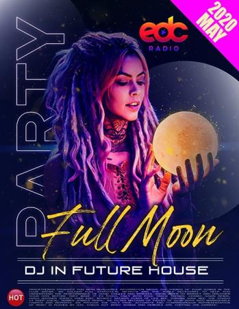 Full Moon Party: Future House (2020)