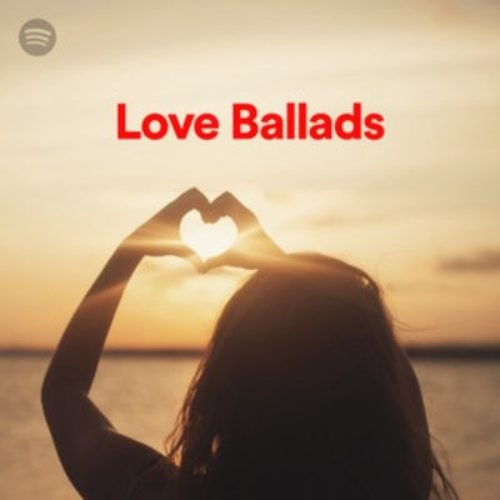100 Tracks Love Ballads Playlist Spotify (2020)