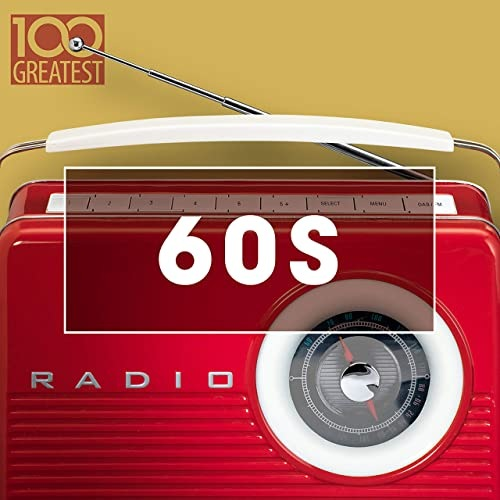 100 Greatest 60s: Golden Oldies From The Sixtie (2020)