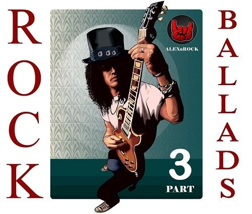 Rock Ballads Collection part 1-3 (2018)