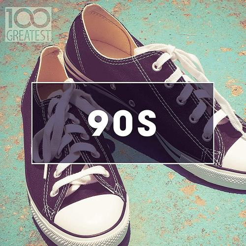 100 Greatest 90s Ultimate Nineties Throwback Anthems (2020)