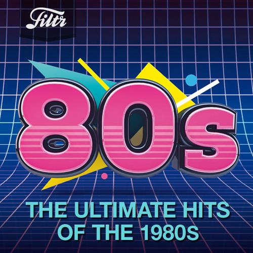 The Ultimate Hits Of The 1980s (2020)